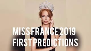 MISS FRANCE 2019 - FIRST PREDICTIONS