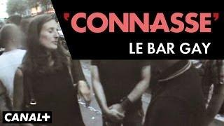 Le Bar Gay - Connasse